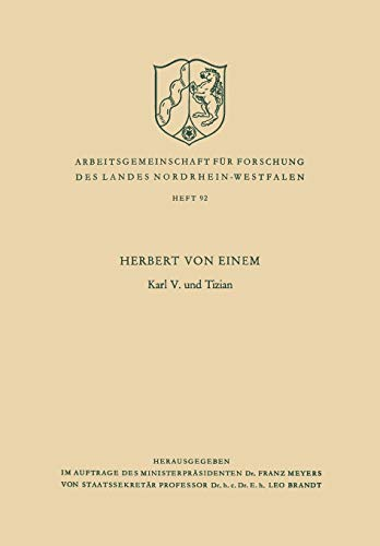 9783663007012: Karl V. Und Tizian (Arbeitsgemeinschaft f�r Forschung des Landes Nordrhein-Westfalen)