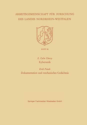 Kybernetik / Dokumentation und mechanisches Gedächtnis Arbeitsgemeinschaft: Cherry, E. Colin