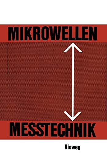 9783663007906: Mikrowellenmesstechnik (German Edition)