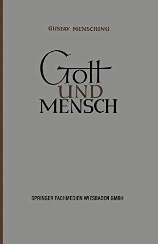 9783663010524: Gott und Mensch: Vorträge und Aufsätze zur Vergleichenden Religionswissenschaft