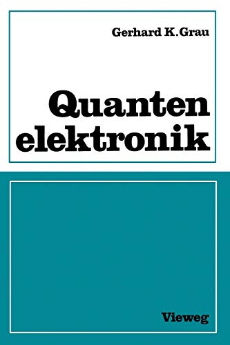 9783663019114: Quantenelektronik: Optik und Laser