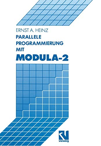 9783663019855: Parallele Programmierung mit Modula-2 (German Edition)