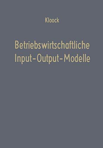 9783663031178: Betriebswirtschaftliche Input-Output-Modelle: Ein Beitrag zur Produktionstheorie (Betriebswirtschaftliche Beiträge) (German Edition)