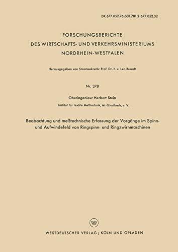 Beobachtung und meßtechnische Erfassung der Vorgänge im Spinn- und ...