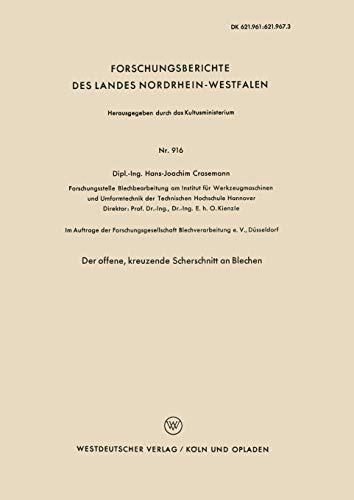 9783663033905: Der offene, kreuzende Scherschnitt an Blechen (Forschungsberichte des Landes Nordrhein-Westfalen) (German Edition)
