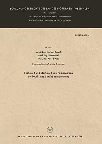 9783663036456: Festigkeit und Steifigkeit von Papierwaben bei Druck- und Schubbeanspruchung (Forschungsberichte des Landes Nordrhein-Westfalen) (German Edition)