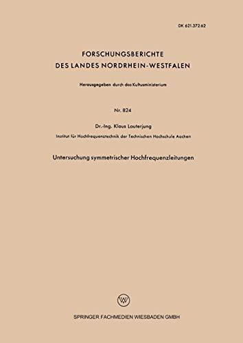 Untersuchung symmetrischer Hochfrequenzleitungen: KLAUS LAUTERJUNG