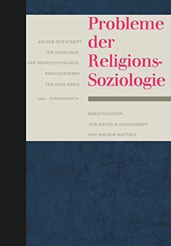 9783663039839: Probleme der Religionssoziologie (Kölner Zeitschrift für Soziologie und Sozialpsychologie Sonderhefte) (German Edition)
