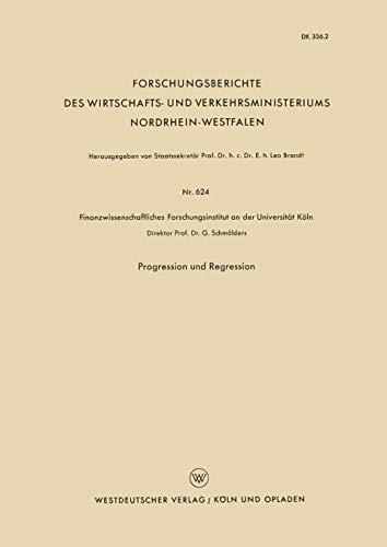 9783663041009: Progression Und Regression (Forschungsberichte des Wirtschafts- und Verkehrsministeriums Nordrhein-Westfalen)