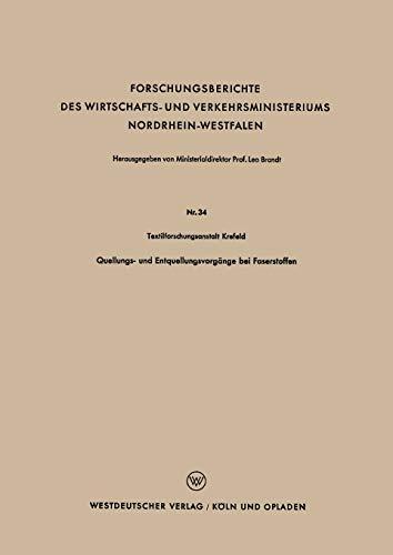 Quellungs- Und Entquellungsvorgange Bei Faserstoffen: Textilforschungsanstalt Krefeld