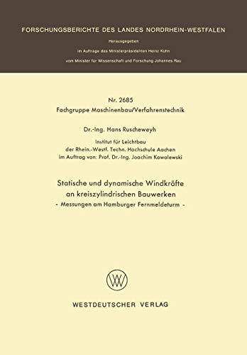 Statische und dynamische Windkräfte an kreiszylindrischen Bauwerken. Messungen am ...