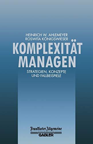 9783663058755: Komplexität Managen: Strategien, Konzepte und Fallbeispiele (FAZ - Gabler Edition) (German Edition)