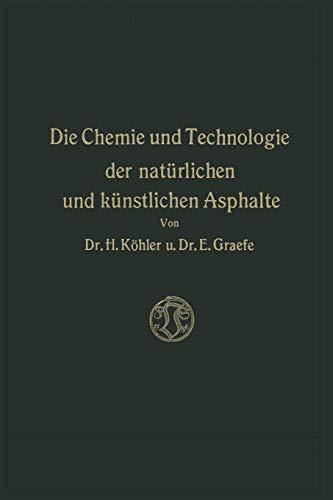 9783663060802: Die Chemie und Technologie der Natürlichen und Künstlichen Asphalte