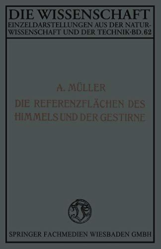 Die Referenzflachen Des Himmels Und Der Gestirne: Aloys Muller