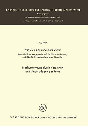 Blechumformung durch Vorziehen und Nachschlagen der Form: GERHARD OEHLER