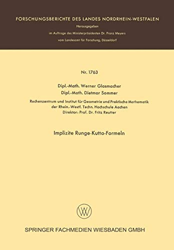 9783663063490: Implizite Runge-Kutta-Formeln (Forschungsberichte des Landes Nordrhein-Westfalen)