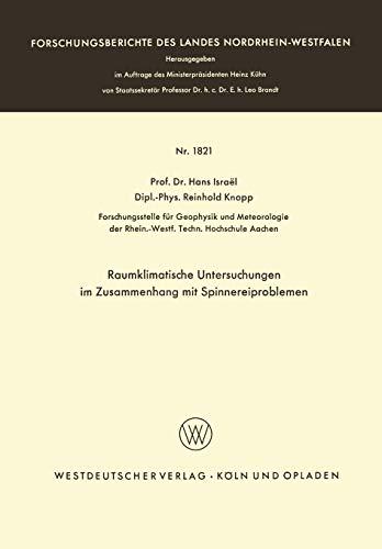 Raumklimatische Untersuchungen im Zusammenhang mit Spinnereiproblemen: HANS ISRAÃ«L