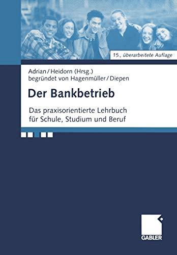 Der Bankbetrieb: Reinhold Adrian
