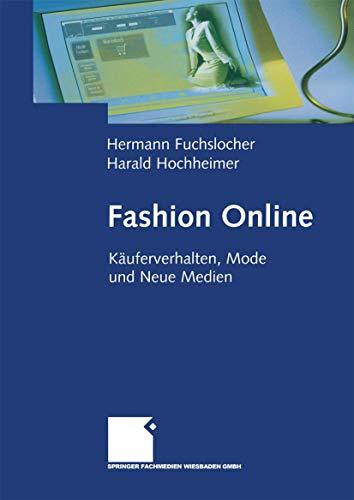 9783663078722: Fashion Online: Käuferverhalten, Mode und Neue Medien (German Edition)
