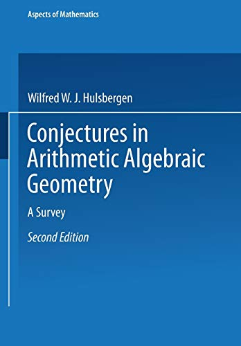 9783663095071: Conjectures in Arithmetic Algebraic Geometry: A Survey (Aspects of Mathematics)