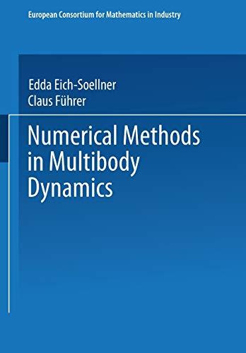 9783663098300: Numerical Methods in Multibody Dynamics (European Consortium for Mathematics in Industry)