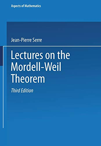 9783663106340: Lectures on the Mordell-Weil Theorem (Aspects of Mathematics)