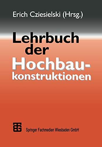 Lehrbuch Der Hochbaukonstruktionen: Frank Conrad (co-author),