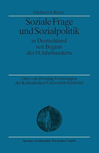 9783663113997: Soziale Frage und Sozialpolitik in Deutschland seit Beginn des 19. Jahrhunderts (Otto von Freising-Vorlesungen der Katholischen Universität Eichstätt-Ingolstadt)