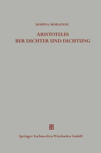 9783663119654: Die Äußerungen des Aristoteles über Dichter und Dichtung außerhalb der Poetik (Beiträge zur Altertumskunde)