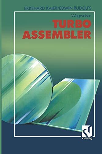 9783663124115: Turbo Assembler-Wegweiser (Ausbildung und Studium) (German Edition)