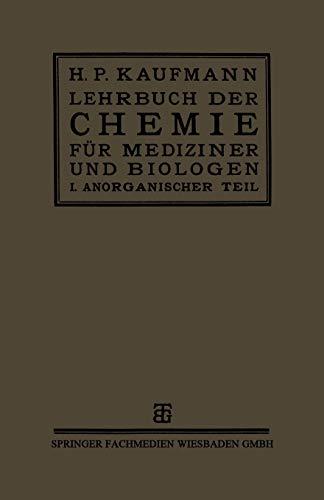 9783663153238: Lehrbuch der Chemie für Mediziner und Biologen: I. Teil: Anorganische Chemie: 1