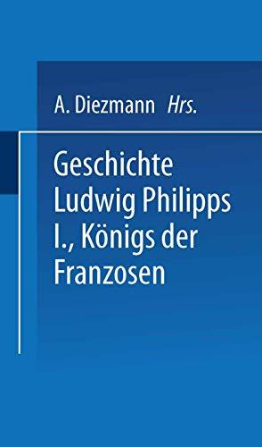 Geschichte Ludwig Philipps I., Königs der Franzosen: A. Boudin