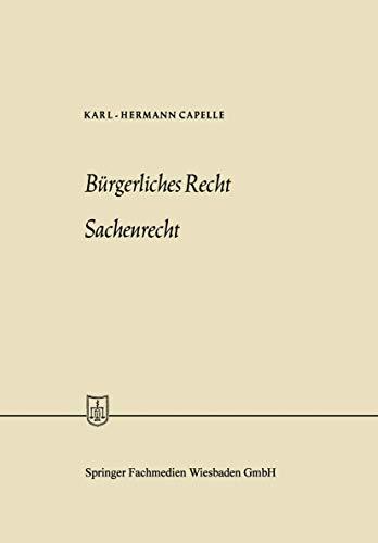 Bürgerliches Recht Sachenrecht: Karl-Hermann Capelle