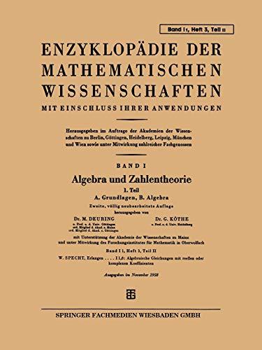 9783663196037: Enzyklopädie der Mathematischen Wissenschaften mit Einschluss Ihrer Anwendungen: Band I: Algebra und Zahlentheorie (German Edition)