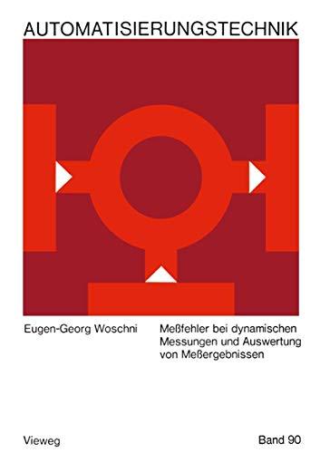 9783663198840: Messfehler Bei Dynamischen Messungen Und Auswertung Von Messergebnissen: 90 (Reihe Automatisierungstechnik)