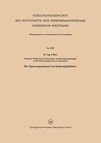 9783663199748: Der Spannungszustand von Gattersägeblättern (Forschungsberichte des Wirtschafts- und Verkehrsministeriums Nordrhein-Westfalen) (German Edition)