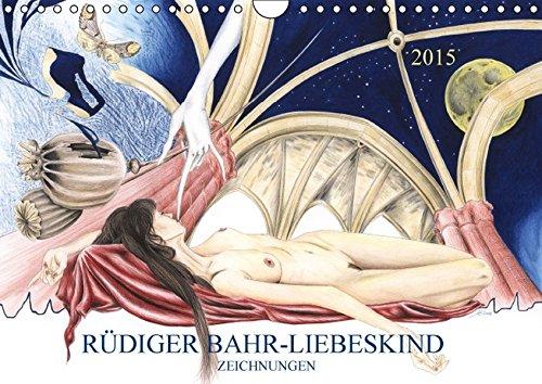 9783664081448: RÜDIGER BAHR-LIEBESKIND ZEICHNUNGEN - Wandkalender 2015
