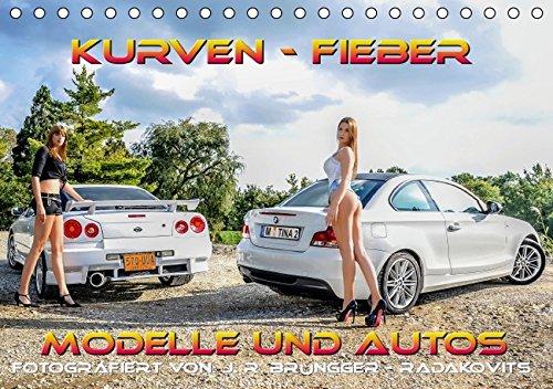 9783664117062: Kurven - Fieber - Modelle und Autos (Tischkalender 2016 DIN A5 quer): Schöne Modelle mit tollen Autos. (Monatskalender, 14 Seiten)