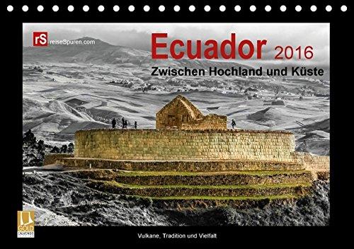 9783664126323: Ecuador 2016 Zwischen Hochland und Küste (Tischkalender 2016 DIN A5 quer): Ecuador - kleines Land mit vielen Facetten (Monatskalender, 14 Seiten)