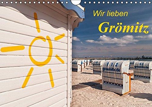 9783664128686: Wir lieben Grömitz (Wandkalender 2016 DIN A4 quer): Grömitz hat zu jeder Jahreszeit seinen Reiz. (Monatskalender, 14 Seiten)