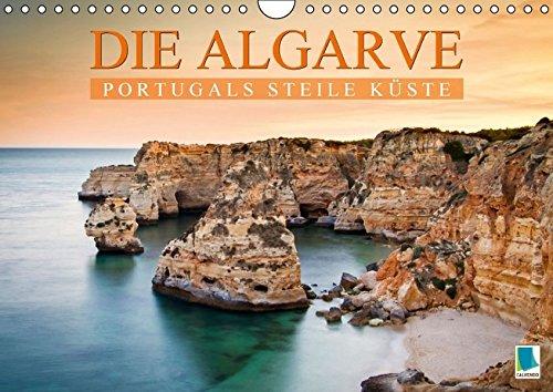 9783664129218: Die Algarve: Portugals steile K�ste (Wandkalender 2016 DIN A4 quer): Die Algarve: Sonne, Strand und azurblaues Meer (Monatskalender, 14 Seiten)