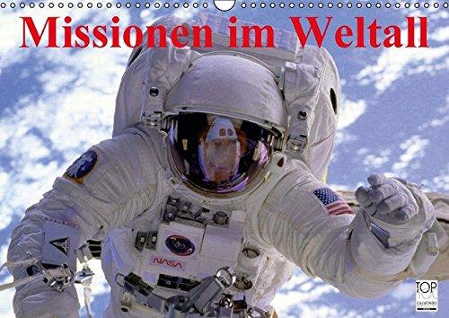 9783664129416: Missionen im Weltall (Wandkalender 2016 DIN A3 quer): Spannende Bilder aus der Raumfahrt (Monatskalender, 14 Seiten)