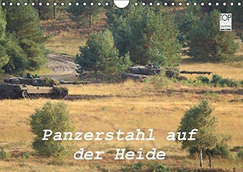 9783664131761: Panzerstahl auf der Heide. Leopardpanzer in Munster (Wandkalender 2016 DIN A4 quer)