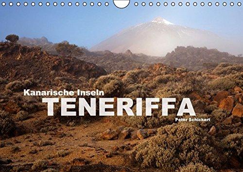 9783664142064: Kanarische Inseln - Teneriffa (Wandkalender 2016 DIN A4 quer): Die wohl vielseitigste Insel der Kanaren in einem Kalender vom Reisefotografen Peter Schickert. (Monatskalender, 14 Seiten)
