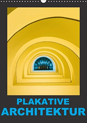 9783664148936: Plakative Architektur (Wandkalender 2016 DIN A3 hoch): Architektur aus dem Zusammenhang gerissen... (Monatskalender, 14 Seiten)