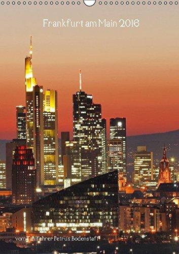 9783664149919: Frankfurt am Main 2016 (Wandkalender 2016 DIN A3 hoch): Frankfurt am Main vom Taxifahrer Petrus Bodenstaff (Monatskalender, 14 Seiten)