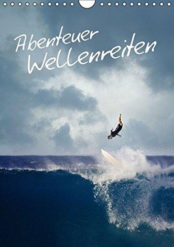 9783664162703: Abenteuer Wellenreiten (Wandkalender 2016 DIN A4 hoch): Die perfekte Welle (Monatskalender, 14 Seiten)