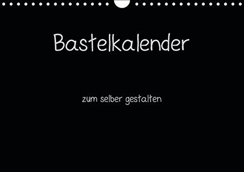 9783664165810: Bastelkalender - Schwarz (Wandkalender 2016 DIN A4 quer): Kalender zum selber gestalten (Monatskalender, 14 Seiten)