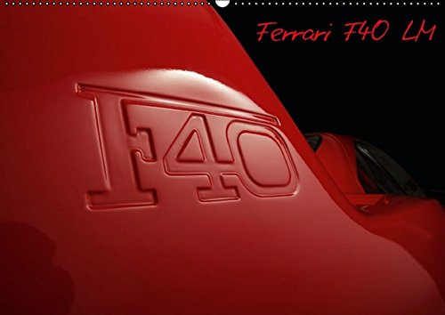 9783664176823: Mythos Ferrari F40 LM (Wandkalender 2016 DIN A2 quer): Mythos Ferrari F40 LM (Monatskalender, 14 Seiten)