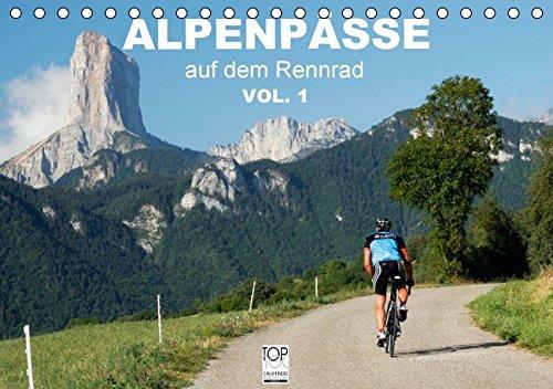 9783664183562: Alpenp�sse auf dem Rennrad Vol. 1 (Tischkalender 2016 DIN A5 quer): Ein Fotokalender mit 13 faszinierenden Radsportmotiven in den Alpen (Monatskalender, 14 Seiten)